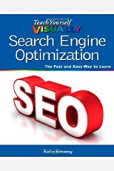 Teach Yourself VISUALLY Search Engine Optimization (SEO) by Rafiq Elmansy (2013-04-22) Paperback
