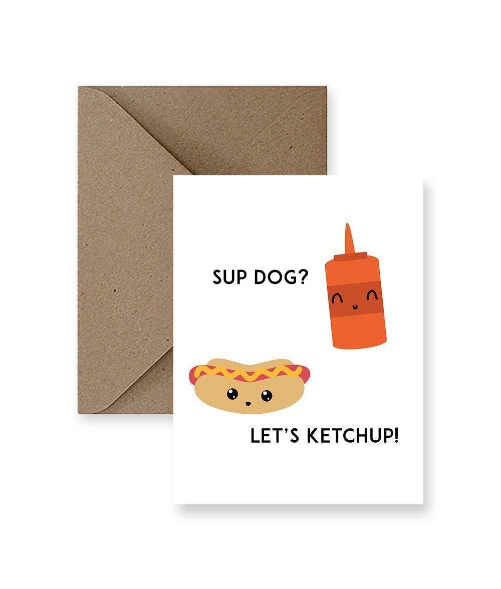 Let/'s Ketchup Greeting Card Sup Dog