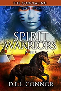 Spirit Warriors: The Concealing by [Connor, D.E.L]