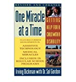 img - for One Miracle at a Time: Getting Help for a Child with a Disability (Paperback) - Common book / textbook / text book