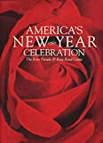 America's New Year Celebration (The Rose Parade & Rose Bowl Game)