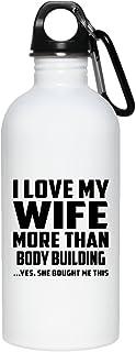 I Love My Wife More Than Body Building - Water Bottle Bouteille d'eau Acier Inoxydable Gobelet-Thermos - Cadeau pour Anniversaire Fête des Mères Fête des Pères Pâques