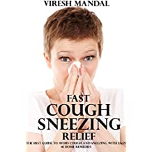 Fast Cough Sneezing Relief: 16 Easy Home Remedies