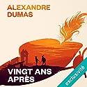 Vingt ans après Audiobook by Alexandre Dumas Narrated by Bernard Bollet