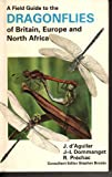 Dragonflies of Britain and Europe, Dommanget Daguilar, 0002194368