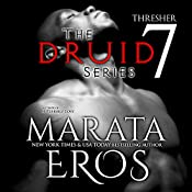 Thresher: The Druid Series, Book 7 | Marata Eros