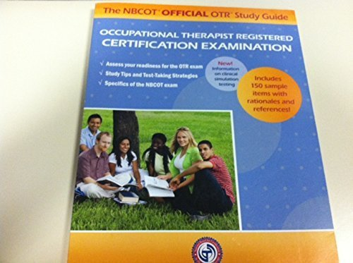 NBCOT Official COTA Study Guide : Certified Occupational Therapy Assistant Certification Examination