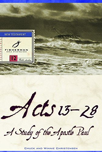 Acts 13-28: A Study of the Apostle Paul (Fisherman Bible Studyguide Series)