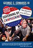 Governing by Campaigning, George C. Edwards and George C. Edwards, 0205529623