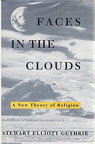 Faces in the Clouds: New Theory of Religion