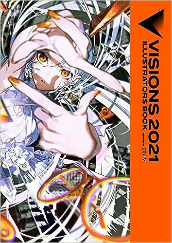 [Artbook] VISIONS 2021 ILLUSTRATORS BOOK
