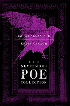 The Nevermore Poe Collection by [Poe, Edgar Allan, Creagh, Kelly]