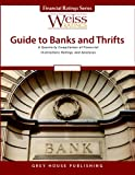 Weiss Ratings' Guide to Banks, , 1592378846