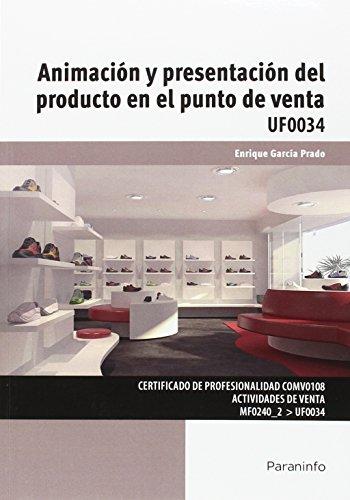 Descargar Libro Animación Y Presentación Del Producto En El Punto De Venta Enrique GarcÍa Prado