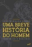 capa de Uma Breve História do Homem. Progresso e Declínio