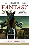 Best American Fantasy 2008, Peter S. Beagle and Kage Baker, 0809573253