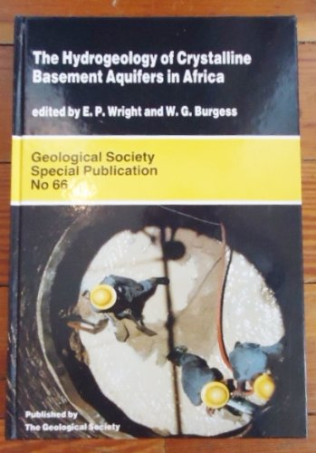 The Hydrogeology of Crystalline Basement Aquifers in Africa (Geological Society Special Publication)