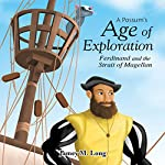 A Possum's Age of Exploration: Ferdinand and the Strait of Magellan | Jamey M. Long