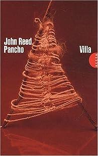 Pancho Villa par John Reed