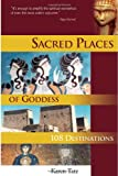 Sacred Places of Goddess, Karen Tate, 1888729112
