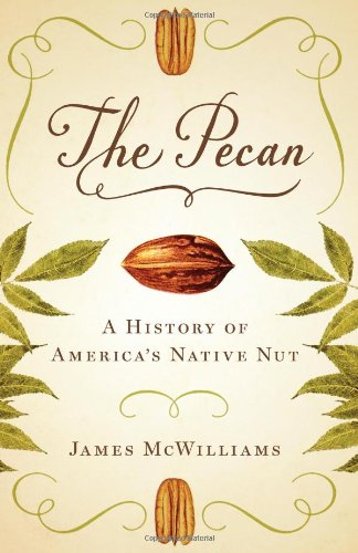 the-pecan-a-history-of-americas-native-nut