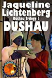 Dushau (The Dushau Trilogy Book 1)
