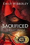Sacrificed (The Last Oracle) (Volume 1) by  Emily Wibberley in stock, buy online here