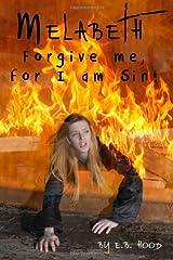 Melabeth Book2: Forgive Me for I am Sin (Volume 2) Paperback