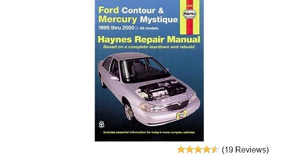 ford contour mercury mystique 95 00 haynes repair manuals rh amazon com Ford Contour Engine Ford Contour Interior