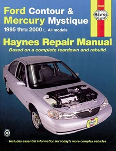 ford contour mercury mystique 95 00 haynes repair manuals rh amazon com 2000 Mercury Mystique Fuse Diagram 2000 Mercury Mystique Repair Manual