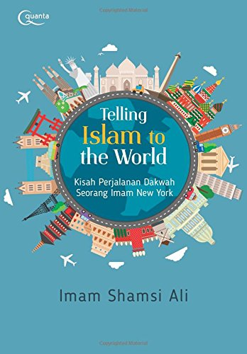 Telling Islam to the World (Indonesian Edition)