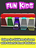 Colors for Children to Learn with Colorful Street Vehicles