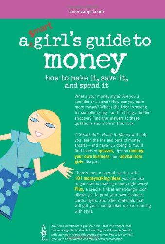 A smart girls guide to money american girl american girl library a smart girls guide to money american girl american girl library nancy holyoke sara hunt chris david 9781593691035 amazon books reheart Choice Image