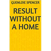 Result Without A Home (Portuguese Edition)