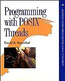 Read Programming with POSIX Threads (Addison-Wesley Professional Computing Series) Epub