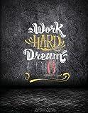 Work Hard Dream Big: Academic Planner July