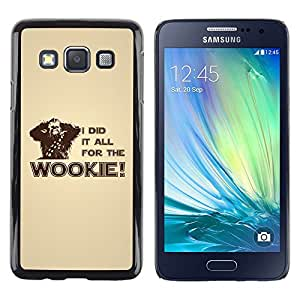 LECELL -- Funda protectora / Cubierta / Piel For Samsung Galaxy A3 SM-A300 -- I Did It All For The Wookie --
