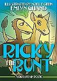 A Bird Brain Book: Ricky the Runt (A Tiny Terror Bird Wants to Fit In) (Bird Brain Books Book 8)