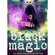 Black Magic (A Women of Urban Fantasy Production)