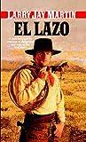 El Lazo, Larry J. Martin, 0553289527