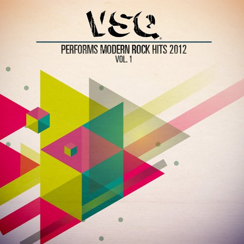 Modern Rock (VSQ Performs Modern Rock Hits 2012 Vol. 1)