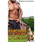 ROMANCE: RANCHERS TO MY RESCUE (New Adult Contemporary College Romance)