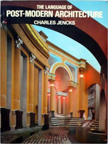 The Language of Post-Modern Architecture by Charles Jencks (1984-11-06)