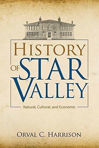 history-of-star-valley-natural-cultural-and-economic