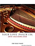 Your Love (Psalm 139)