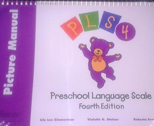 Introducing Preschool Language Scale: Picture Manual, English by Zimmerman Irla Steiner Violette Pond Roberta (2002-04-01) Hardcover