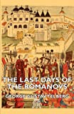 The Last Days of the Romanovs, George Gustav Telberg, 1406728489