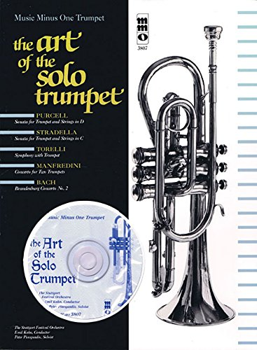 The Art of the Solo Trumpet (Music Minus One) (Best Classical Trumpet Solos)