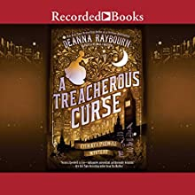 A Treacherous Curse Audiobook by Deanna Raybourn Narrated by Angele Masters