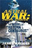 Astral War, James Krehan, 0595311822